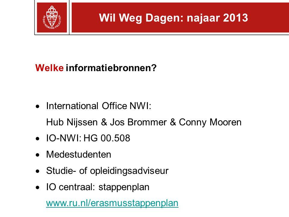 Wil Weg Dagen: najaar 2013 Welke informatiebronnen