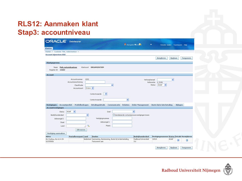 RLS12: Aanmaken klant Stap3: accountniveau