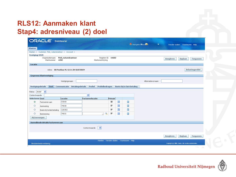 RLS12: Aanmaken klant Stap4: adresniveau (2) doel