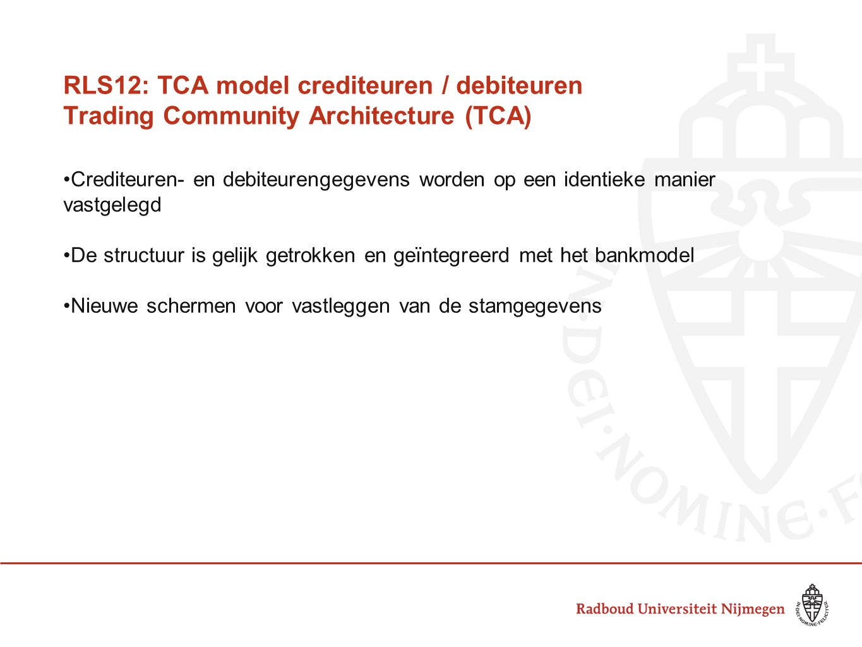 RLS12: TCA model crediteuren / debiteuren Trading Community Architecture (TCA)