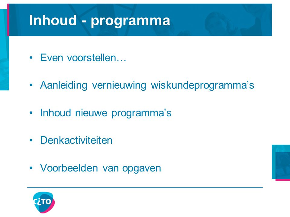 Inhoud - programma Even voorstellen…