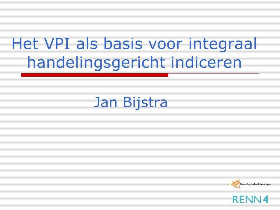 Het VPI als basis voor integraal handelingsgericht indiceren
