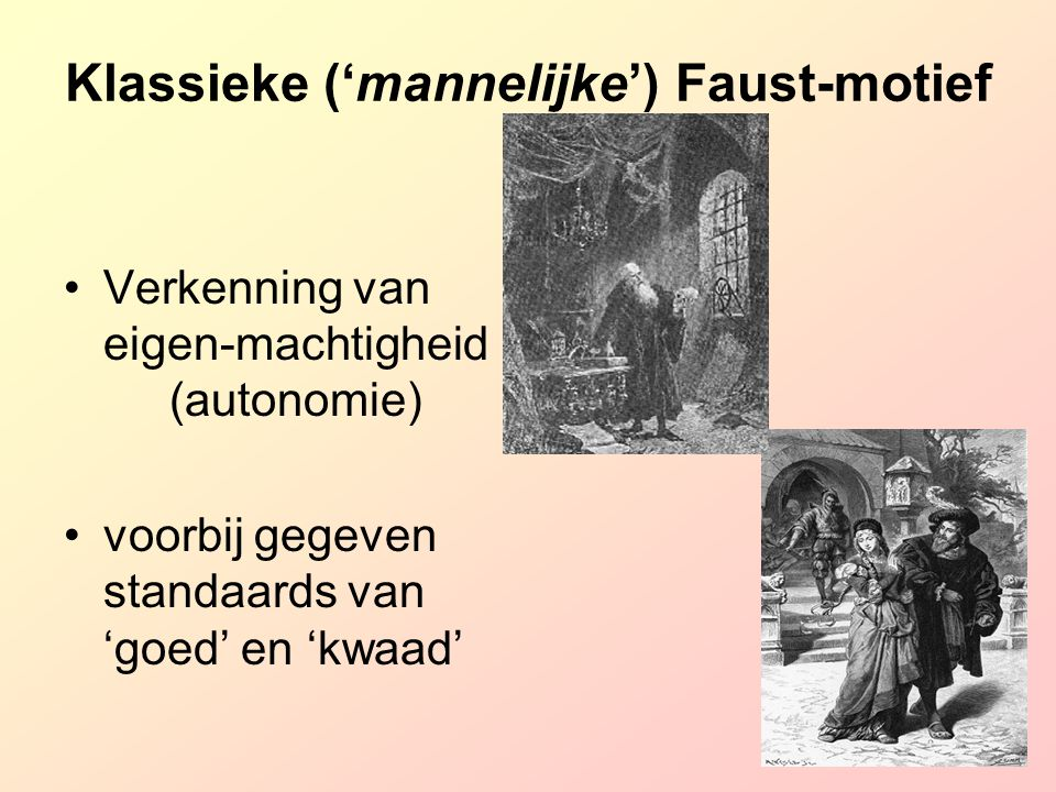 Klassieke ('mannelijke') Faust-motief