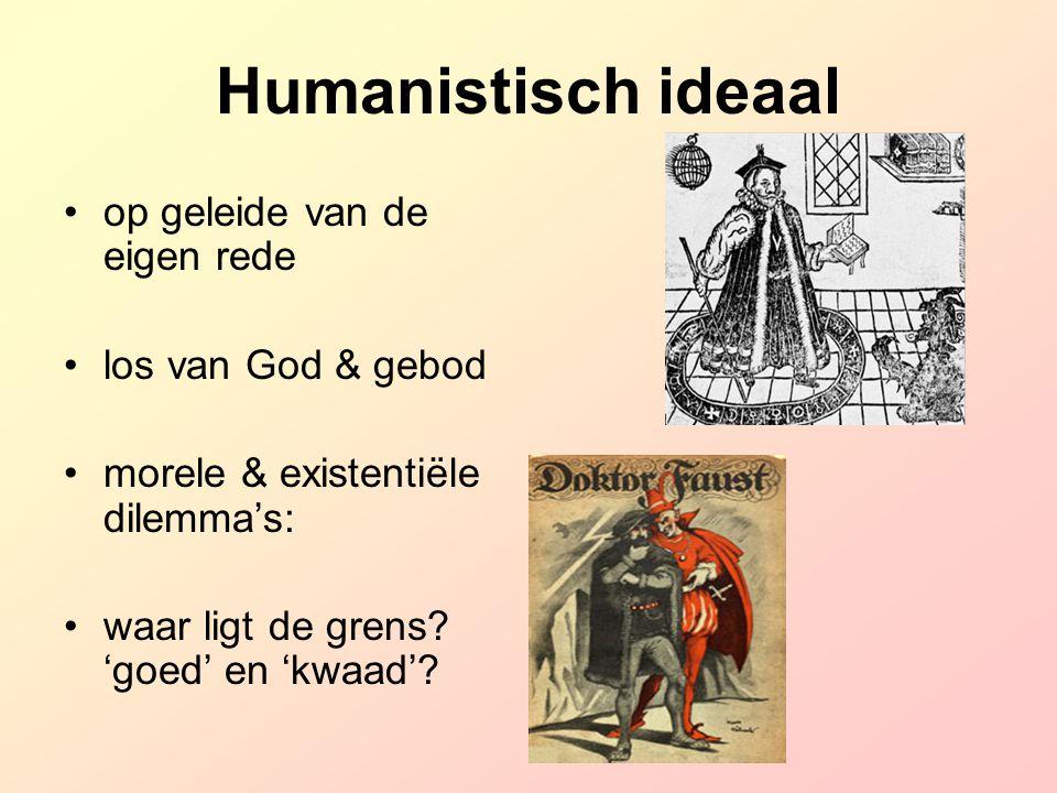 Humanistisch ideaal op geleide van de eigen rede los van God & gebod