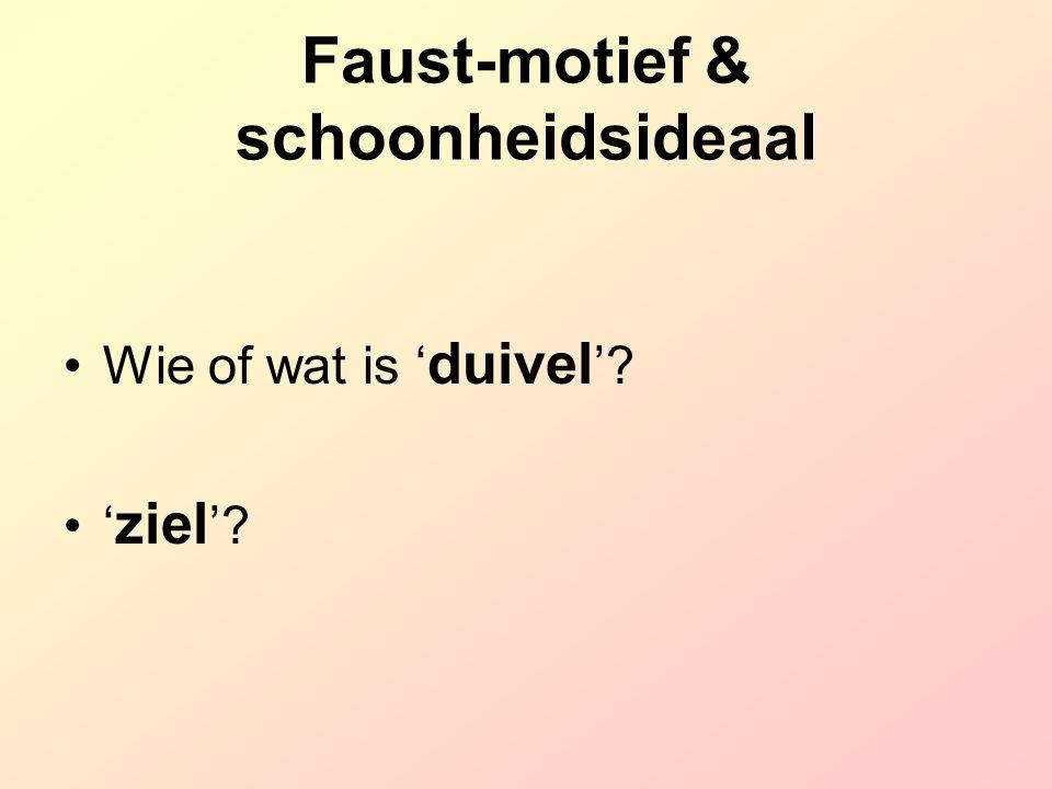 Faust-motief & schoonheidsideaal