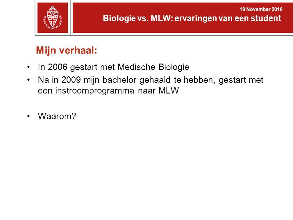 Mijn verhaal: In 2006 gestart met Medische Biologie