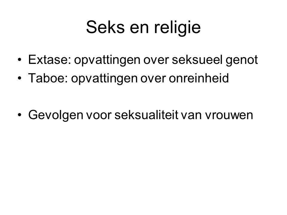 Seks en religie Extase: opvattingen over seksueel genot