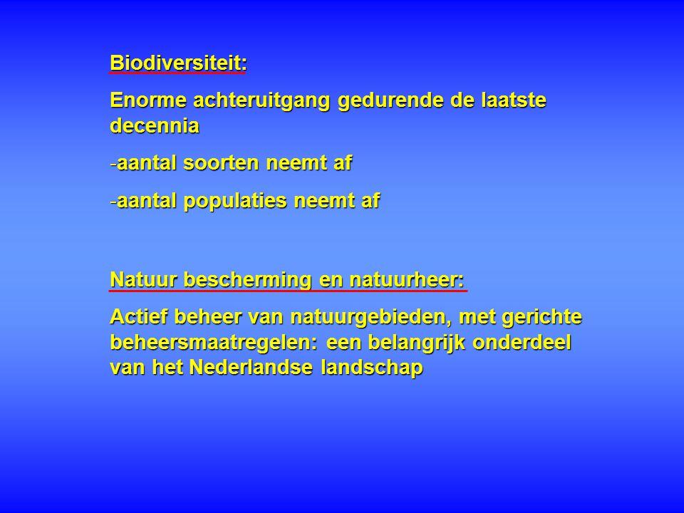 Biodiversiteit: Enorme achteruitgang gedurende de laatste decennia. aantal soorten neemt af. aantal populaties neemt af.