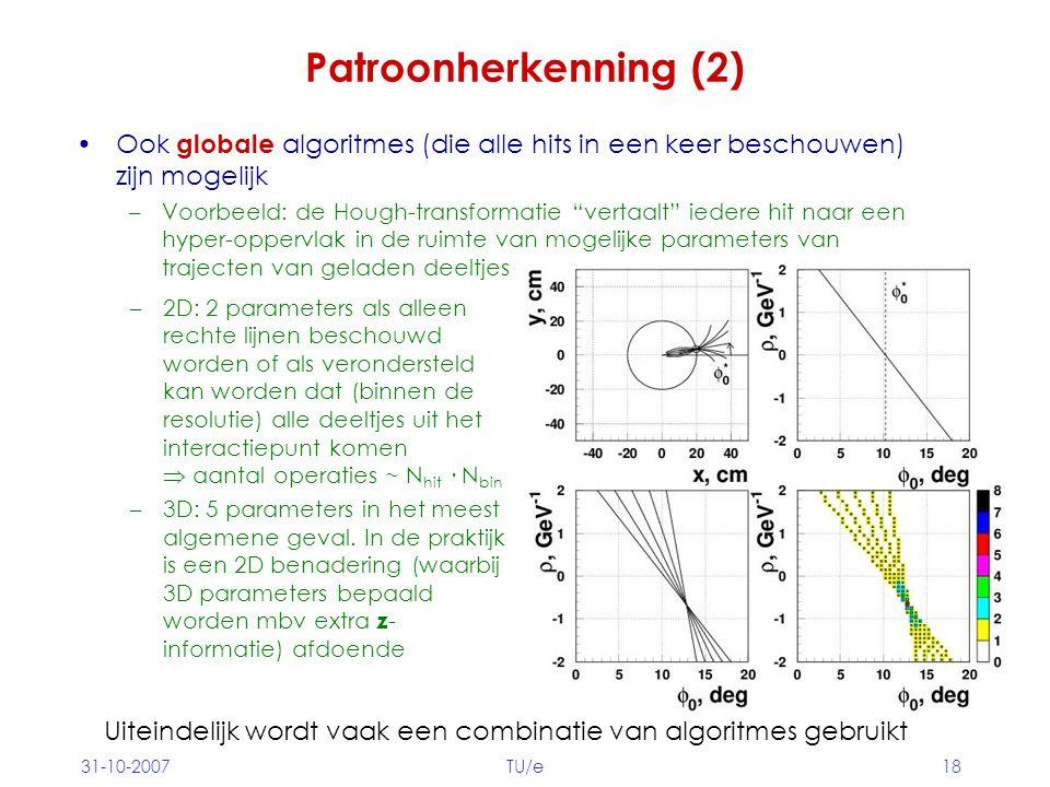 Patroonherkenning (2) Ook globale algoritmes (die alle hits in een keer beschouwen) zijn mogelijk.