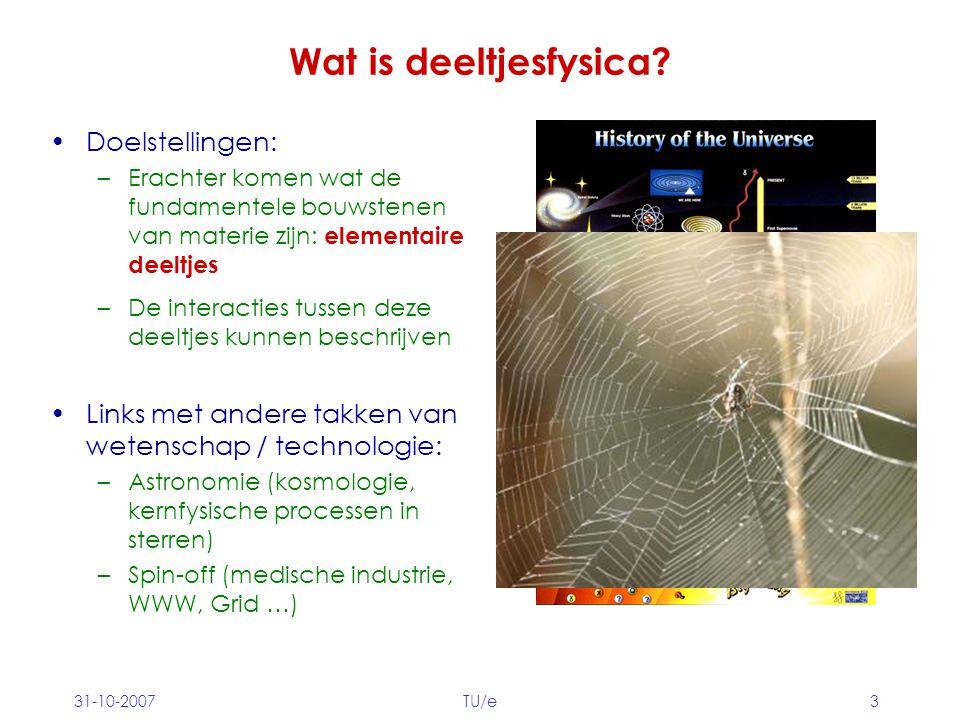 Wat is deeltjesfysica Doelstellingen: