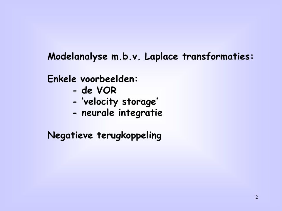 Modelanalyse m.b.v. Laplace transformaties:
