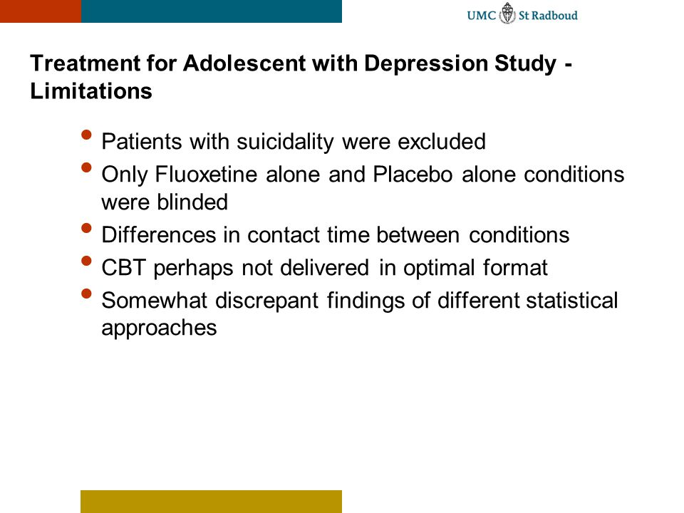 Treatment for Adolescent with Depression Study - Limitations