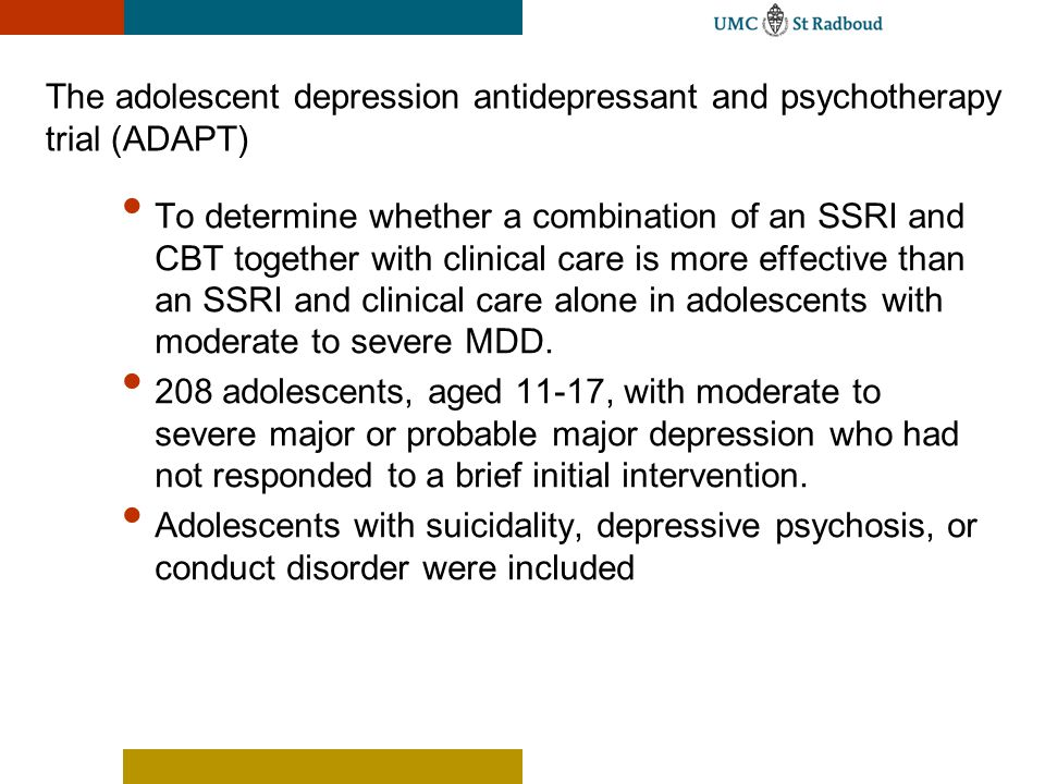 The adolescent depression antidepressant and psychotherapy trial (ADAPT)