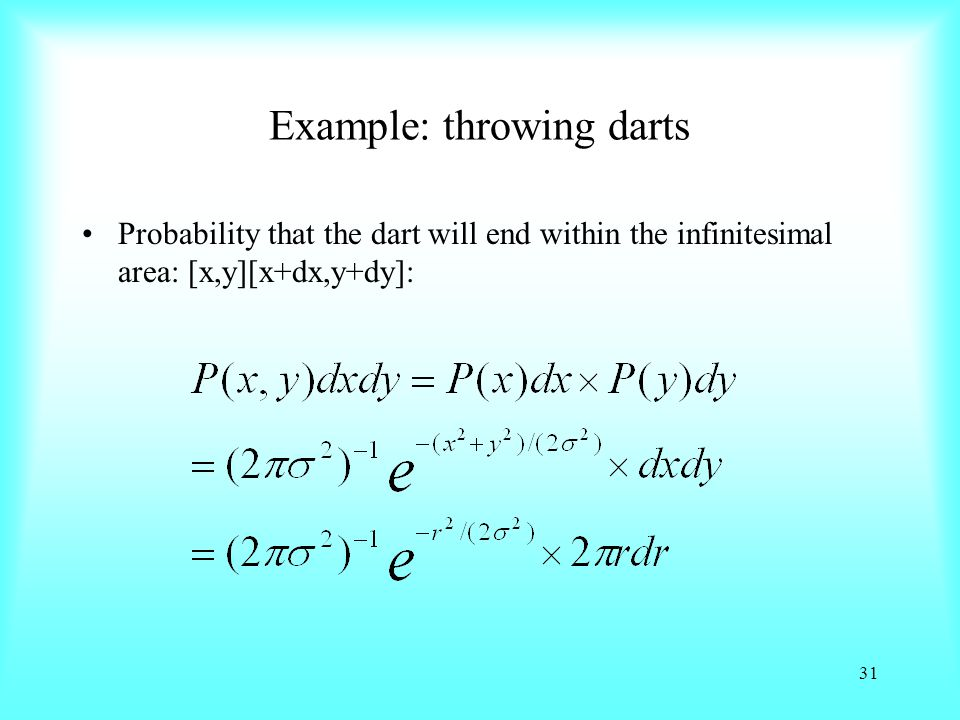 Example: throwing darts