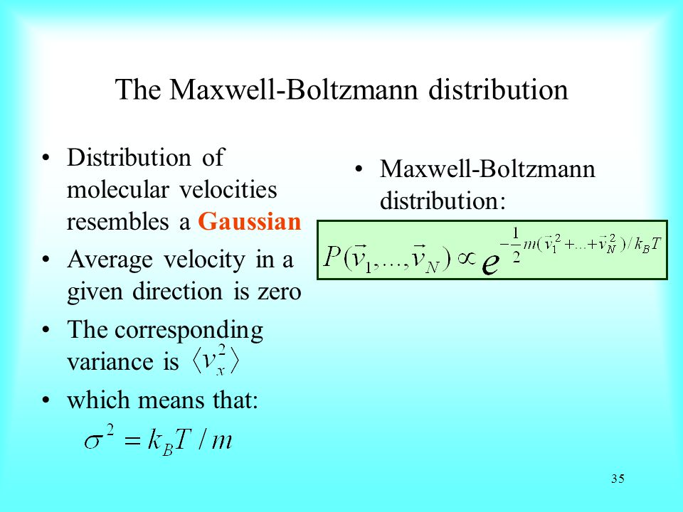 The Maxwell-Boltzmann distribution