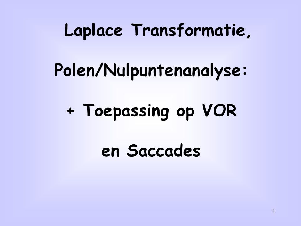 Laplace Transformatie, Polen/Nulpuntenanalyse: