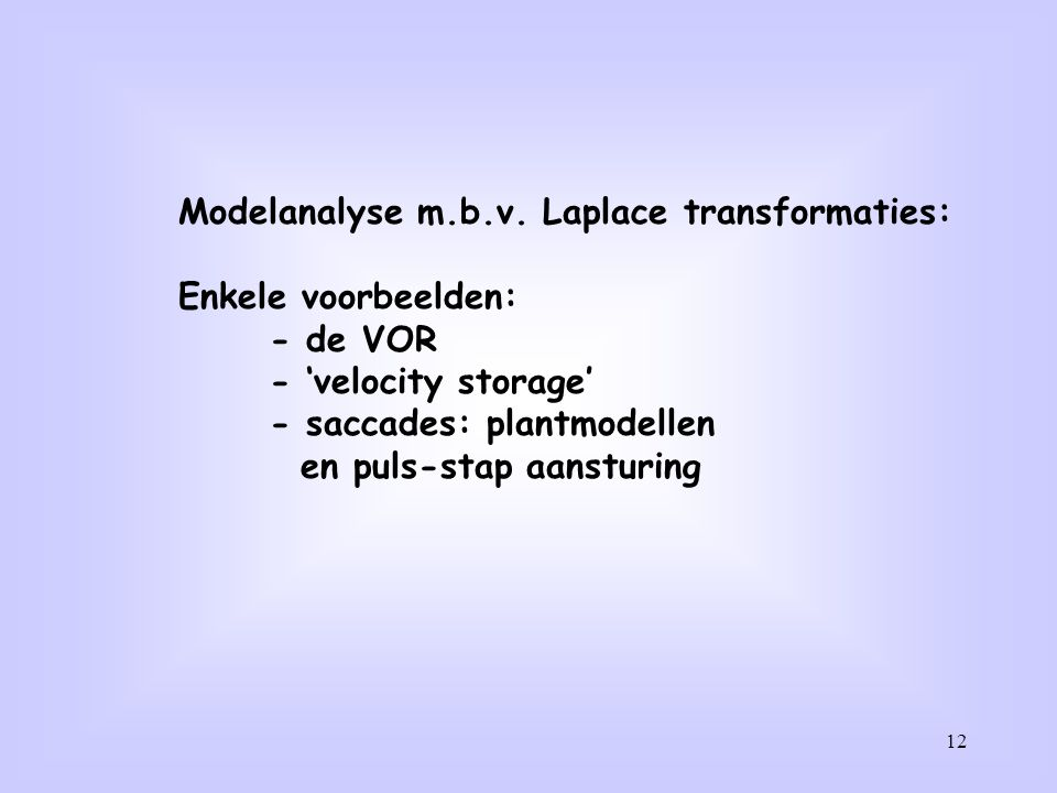 Modelanalyse m.b.v. Laplace transformaties: