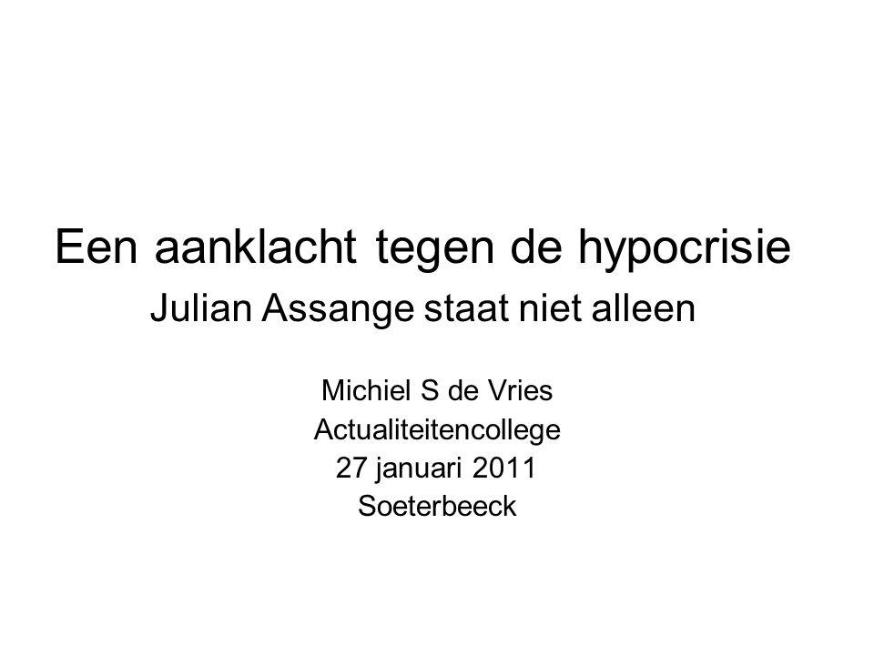 Een aanklacht tegen de hypocrisie Julian Assange staat niet alleen