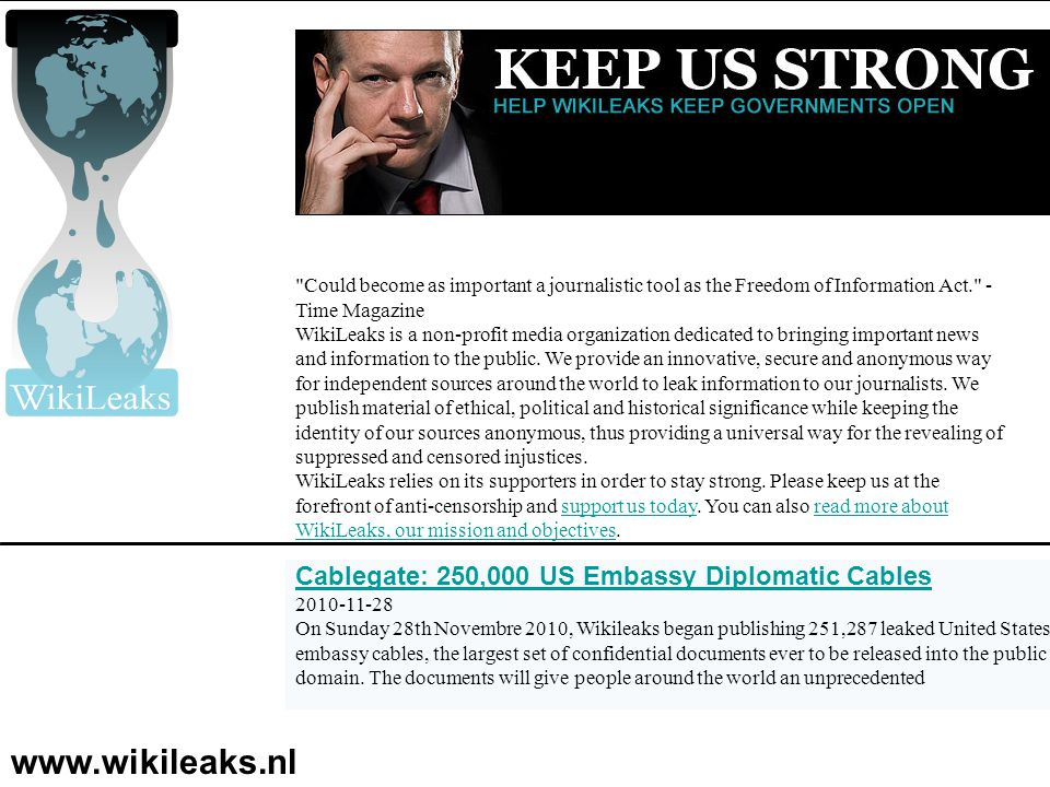 www.wikileaks.nl Cablegate: 250,000 US Embassy Diplomatic Cables