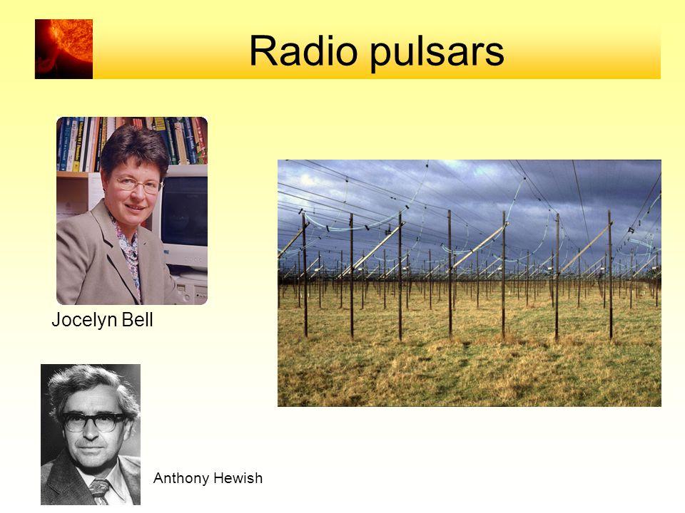 Radio pulsars Jocelyn Bell Anthony Hewish