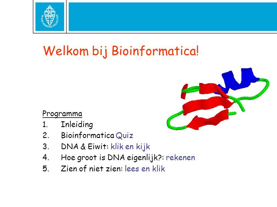 Welkom bij Bioinformatica!