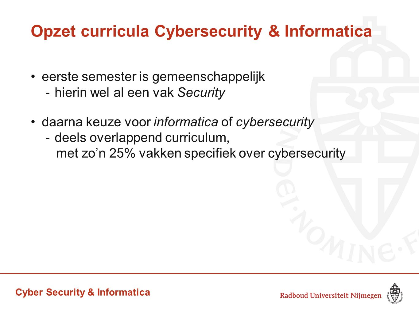 Opzet curricula Cybersecurity & Informatica