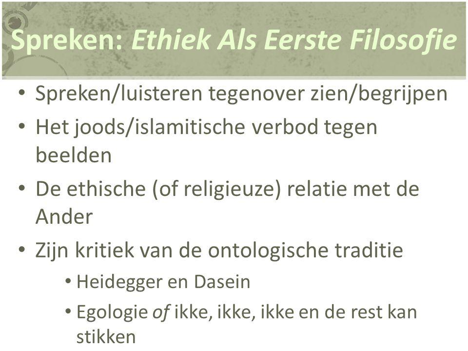 Spreken: Ethiek Als Eerste Filosofie