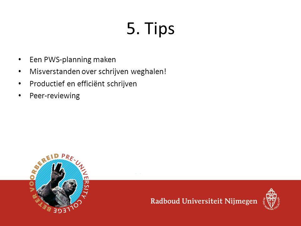 5. Tips Een PWS-planning maken Misverstanden over schrijven weghalen!