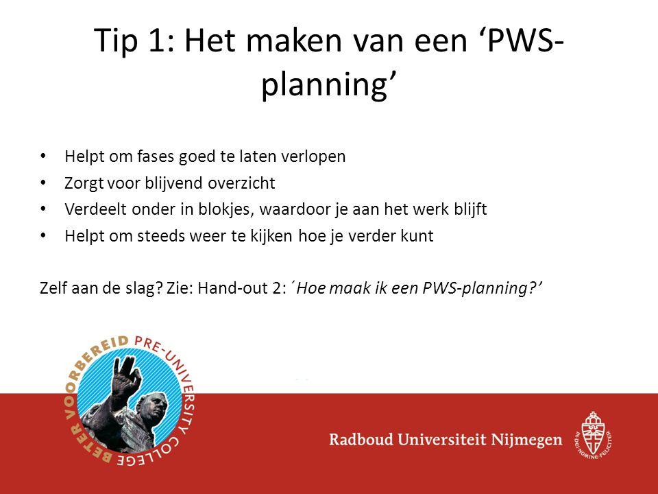Tip 1: Het maken van een 'PWS-planning'