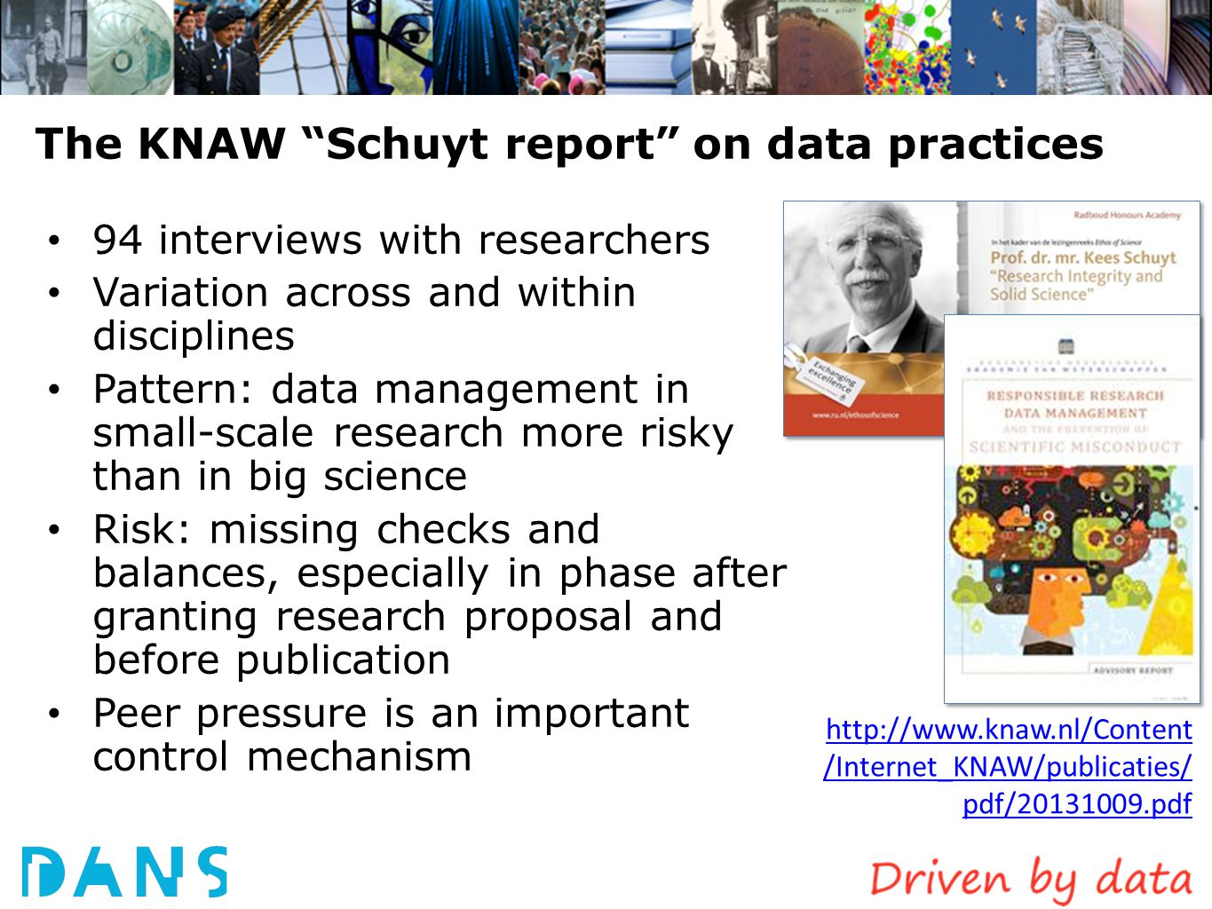 The KNAW Schuyt report on data practices