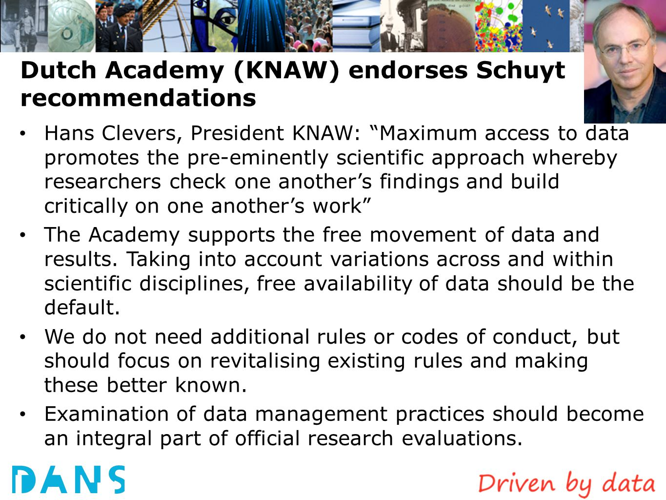 Dutch Academy (KNAW) endorses Schuyt recommendations