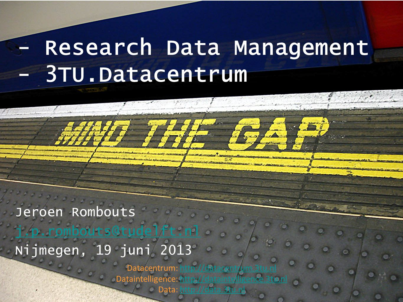 - Research Data Management - 3TU.Datacentrum