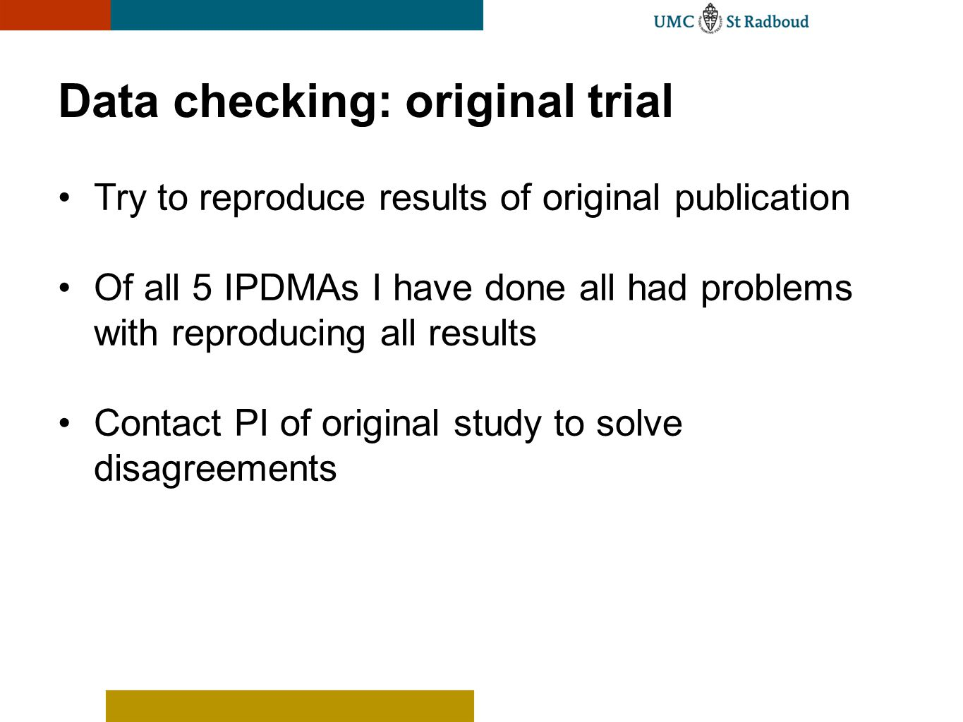 Data checking: original trial