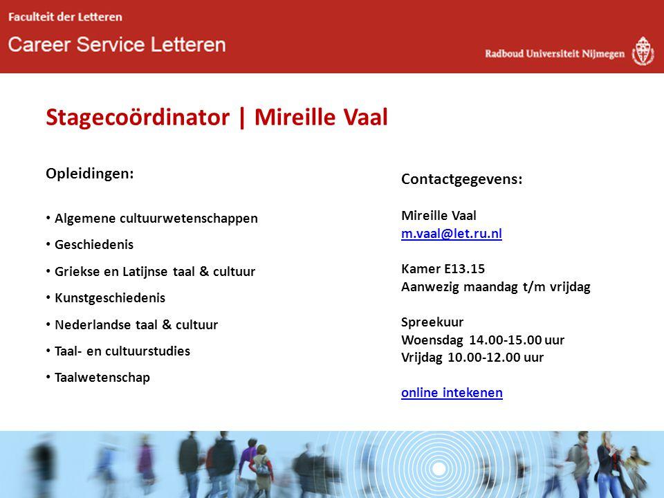 Stagecoördinator | Mireille Vaal Opleidingen: