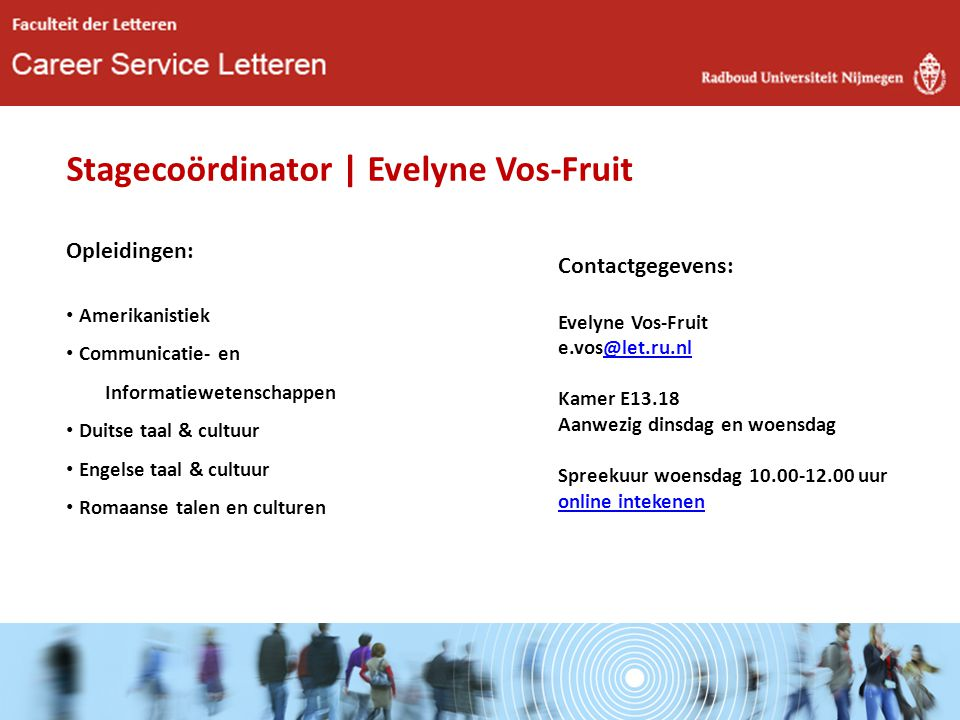 Stagecoördinator | Evelyne Vos-Fruit Opleidingen: