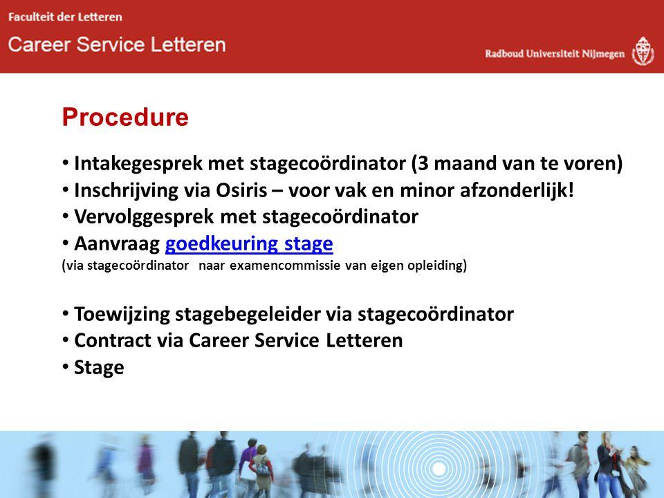 Procedure Intakegesprek met stagecoördinator (3 maand van te voren)