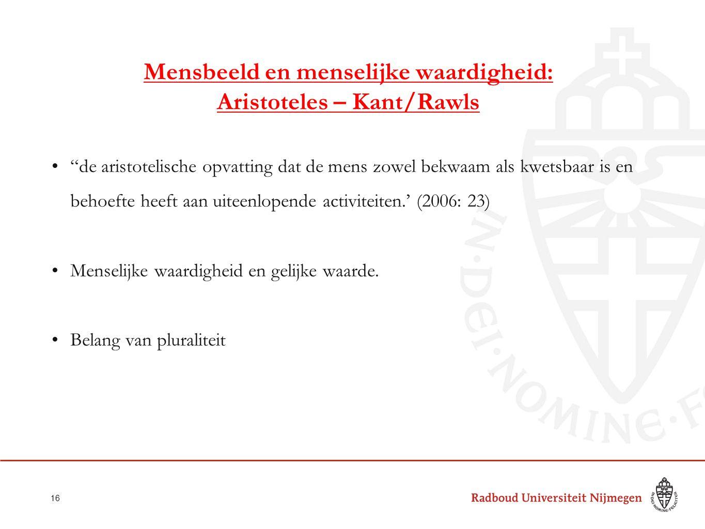 Mensbeeld en menselijke waardigheid: Aristoteles – Kant/Rawls
