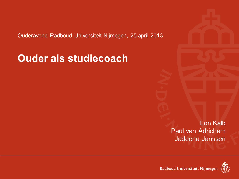 Ouderavond Radboud Universiteit Nijmegen, 25 april 2013
