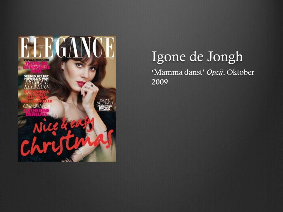 Igone de Jongh 'Mamma danst' Opzij, Oktober 2009