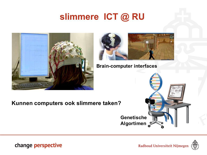 slimmere ICT @ RU 88 Kunnen computers ook slimmere taken