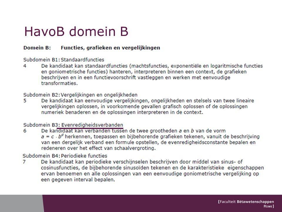 HavoB domein B Zie bv havo 2011: