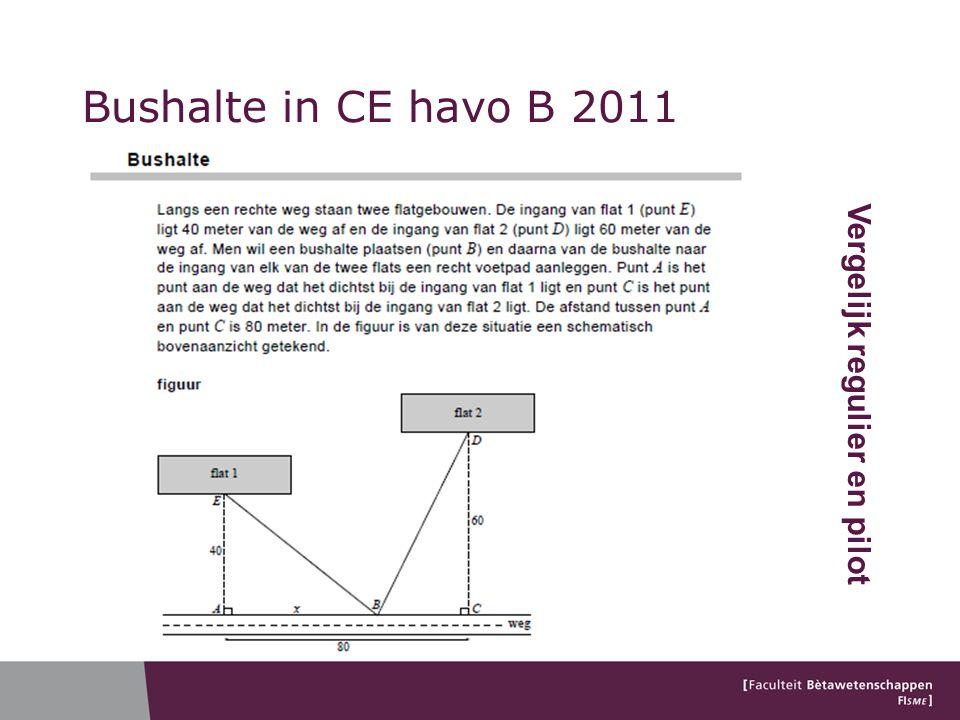 Bushalte in CE havo B 2011 Vergelijk regulier en pilot