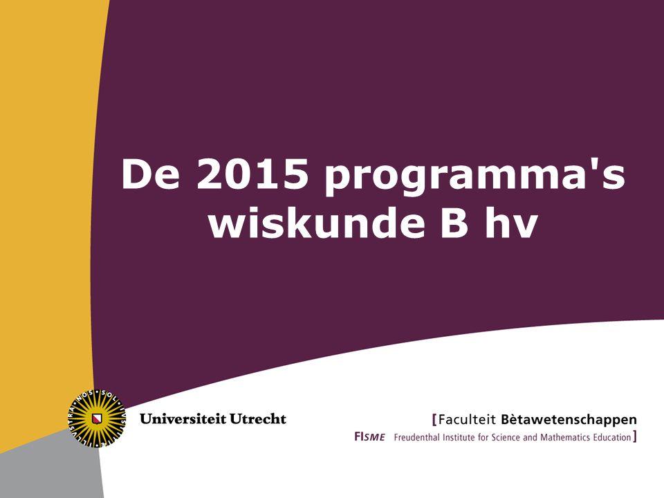 De 2015 programma s wiskunde B hv