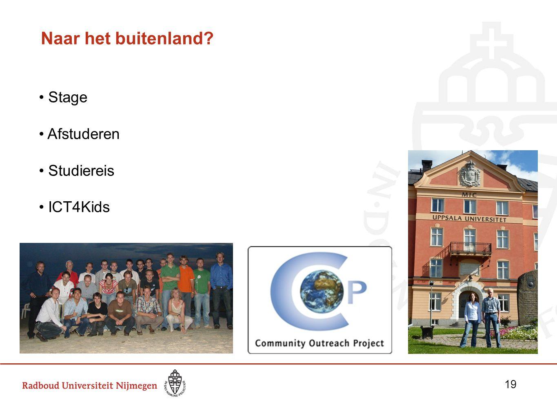 Naar het buitenland Stage Afstuderen Studiereis ICT4Kids 19