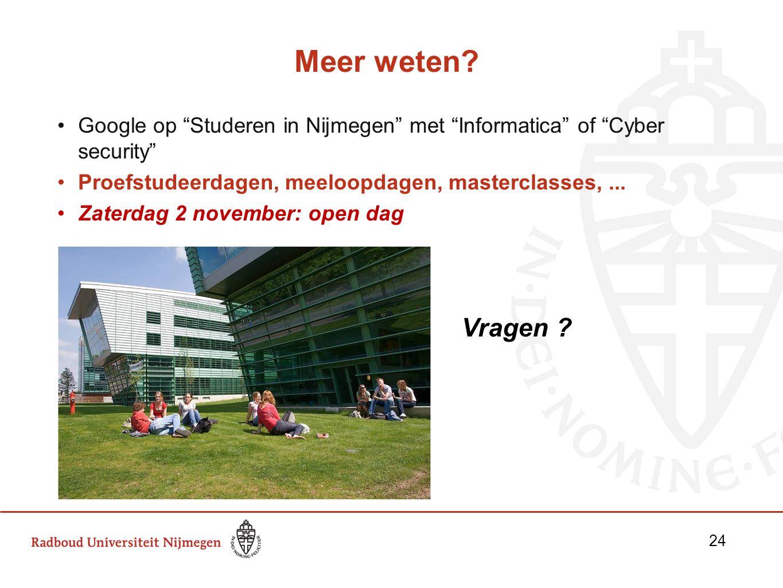 24242424 Meer weten Google op Studeren in Nijmegen met Informatica of Cyber security Proefstudeerdagen, meeloopdagen, masterclasses, ...