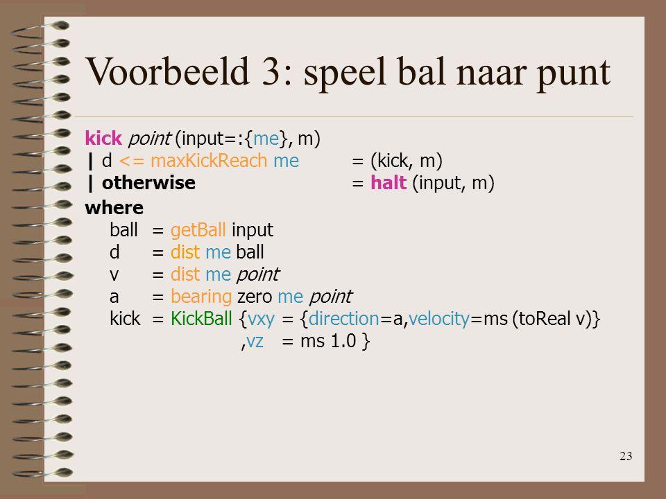 Voorbeeld 3: speel bal naar punt