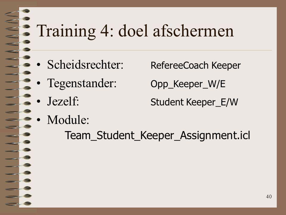 Training 4: doel afschermen
