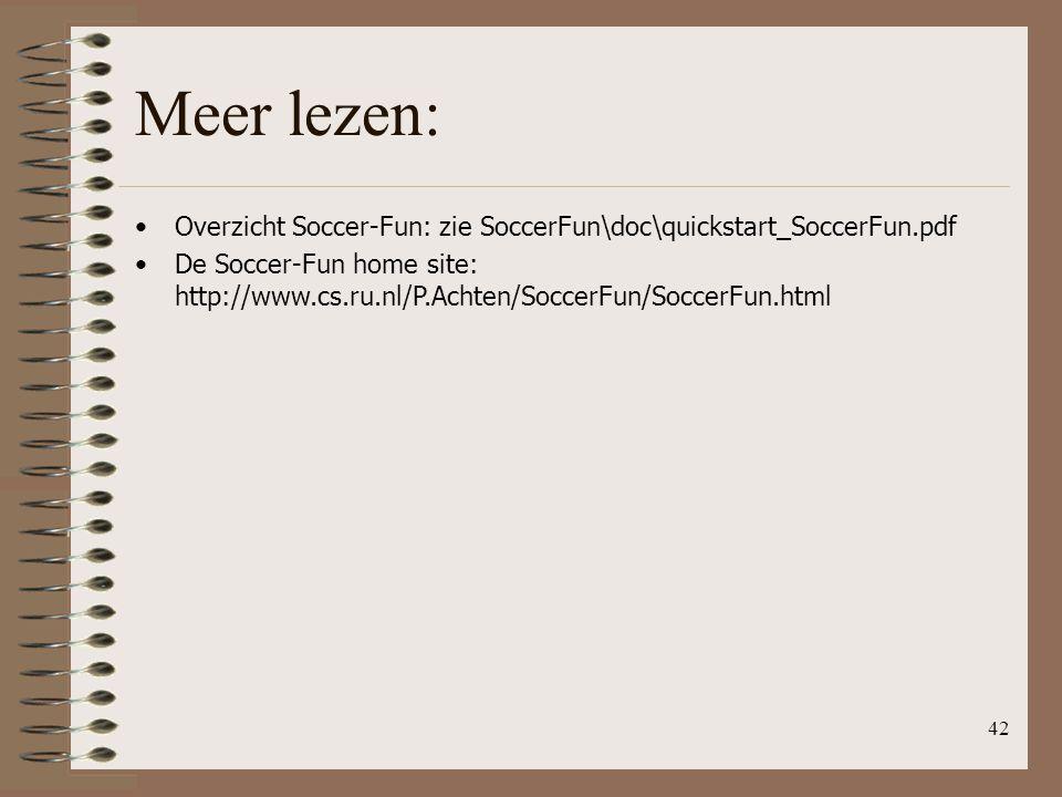Meer lezen: Overzicht Soccer-Fun: zie SoccerFun\doc\quickstart_SoccerFun.pdf.