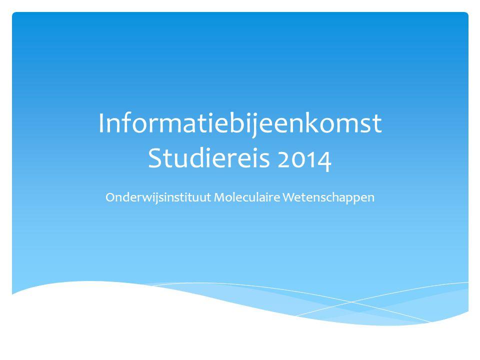 Informatiebijeenkomst Studiereis 2014