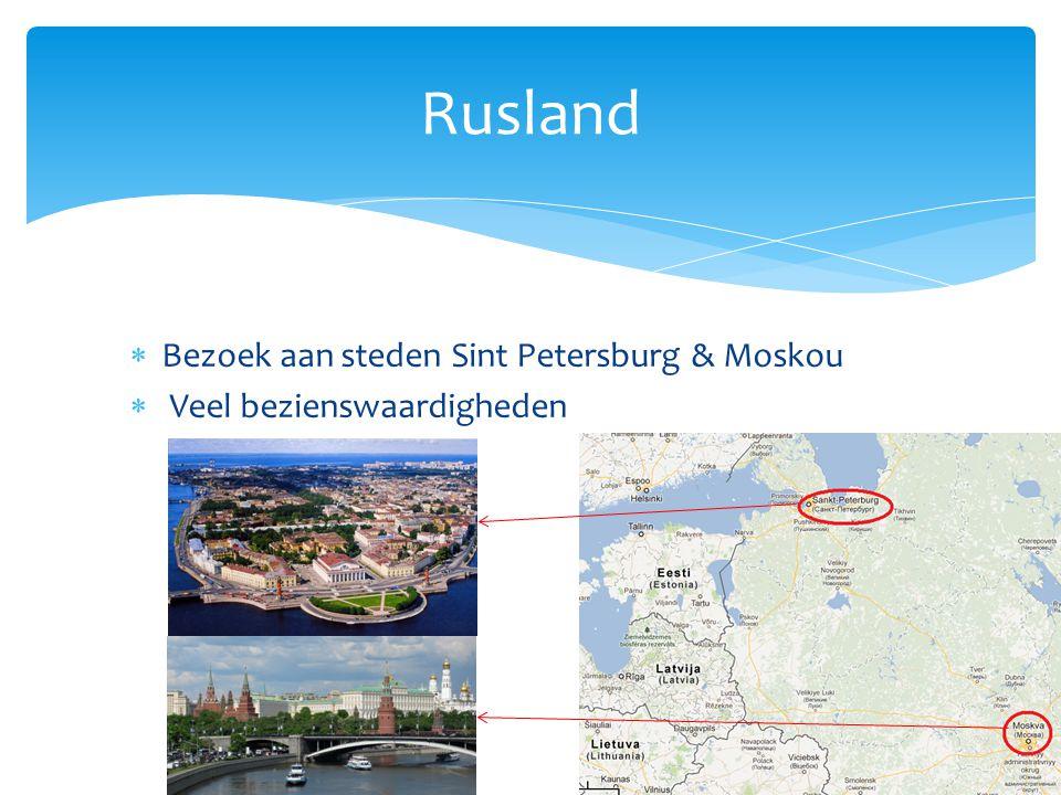 Rusland Bezoek aan steden Sint Petersburg & Moskou